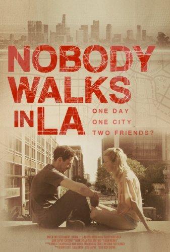 Никто не гуляет в Лос-Анджелесе (2016)